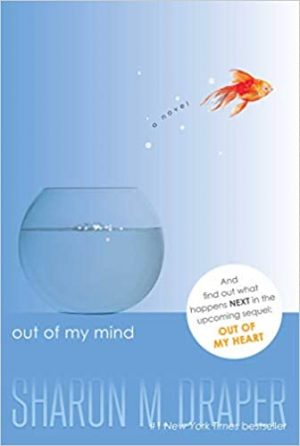 Out of My Mind by Sharon M Draper